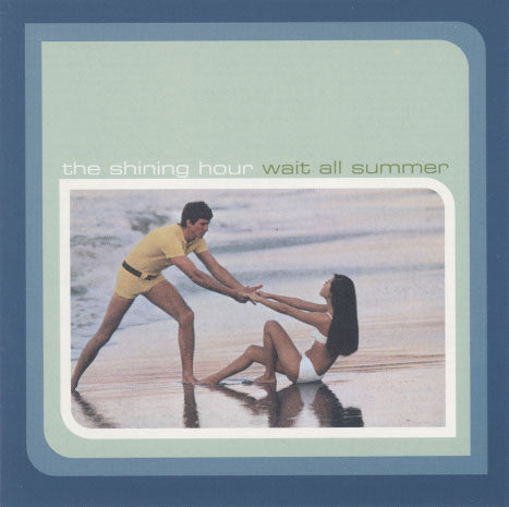 Shining Hour – Wait All Summer