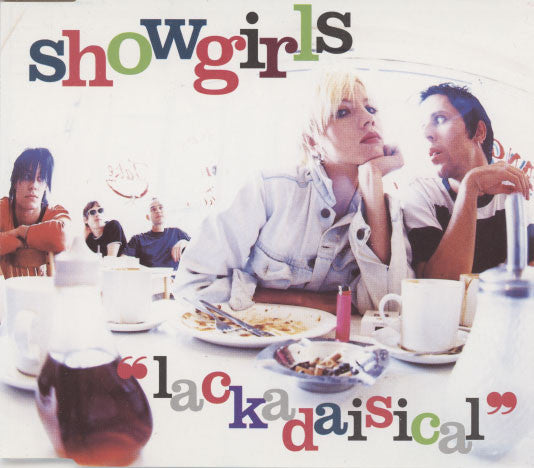 Showgirls – Lackadaisical