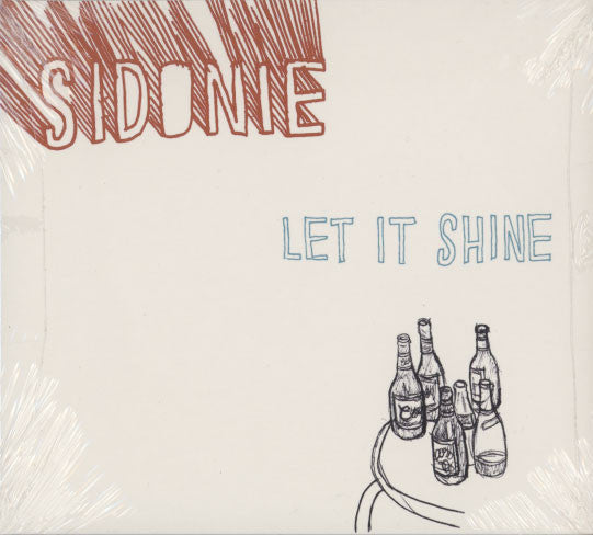 Sidonie ‎– Let It Shine