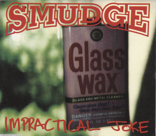 Smudge – Impractical Joke