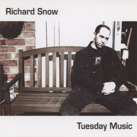 Snow, Richard – Tuesday Music
