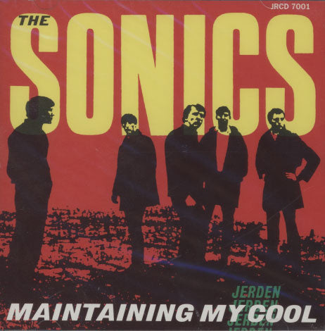 Sonics – Maintaining My Cool