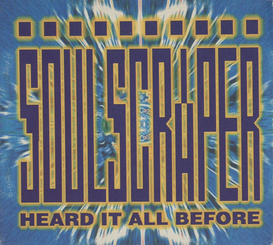 Soulscraper – Heard It All Before