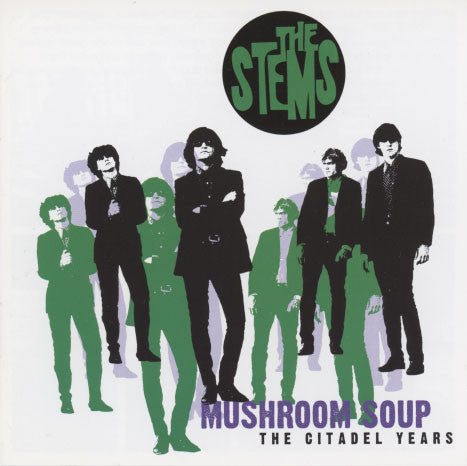 Stems – Mushroom Soup The Citadel Years