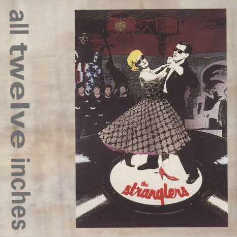 Stranglers – All Twelve Inches