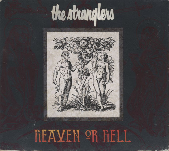 Stranglers – Heaven Or Hell