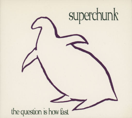 Superchunk – The Question Is How Fast