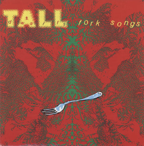 Tall Dwarfs – Fork Songs