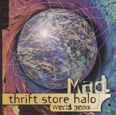 Thrift Store Halo – World Gone Mad