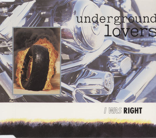 Underground Lovers – I Was Right
