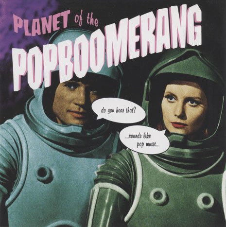 Various Artists  – Planet Of The Popboomerang