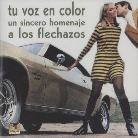 Various Artists ‎– Tu Voz En Color (Un Sincero Homenaje A Los Flechazos)