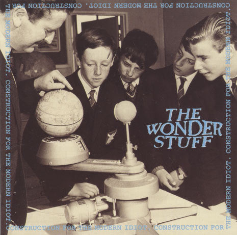 Wonder Stuff – Construction For The Modern Idiot
