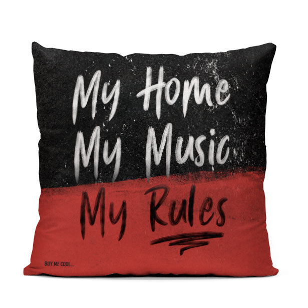 My Home, My Music, My Rules - Throw Pillow