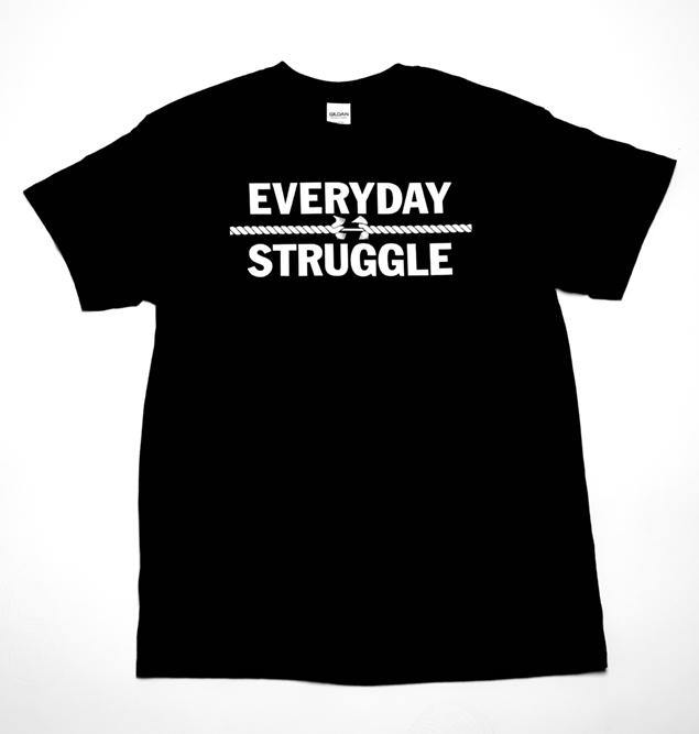 Everyday Struggle Tee