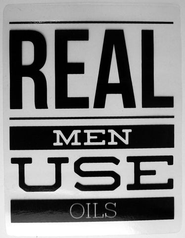 Real Men Use Oils Window Cling