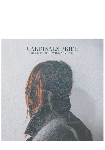 CARDINALS PRIDE - Those People Will Never Die - New Damage Records