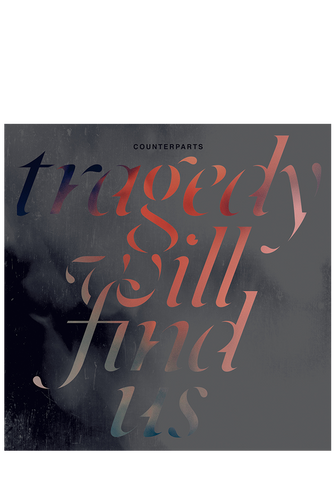 COUNTERPARTS - Tragedy Will Find Us (CD) - New Damage Records