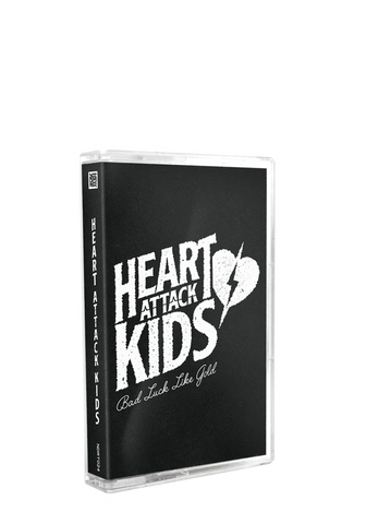 HEART ATTACK KIDS - Bad Luck Like Gold (Tape)