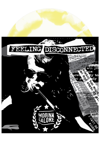 MOBINA GALORE - Feeling Disconnected (Swirl LP)
