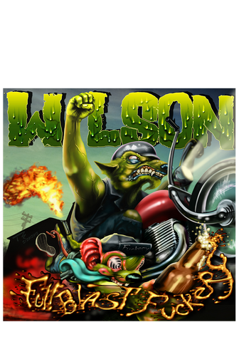 WILSON - Full Blast Fuckery (CD) - New Damage Records