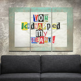 """You Kidnapped My Heart Ransom Note triptych"" Signed canvas giclee by Ralph Burch - ralphburch.com"