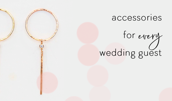 Accessories For Every Wedding Guest