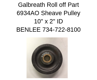 GALBREATH 6934AO - Sheave Pulley 10 in with 2 in Bronzed Bushed Center - Roll Off Trailer Parts