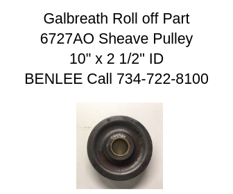 Galbreath 6727AO - Cable Sheave, 10 in X 2-1/2 in ID - Roll Off Trailer Parts