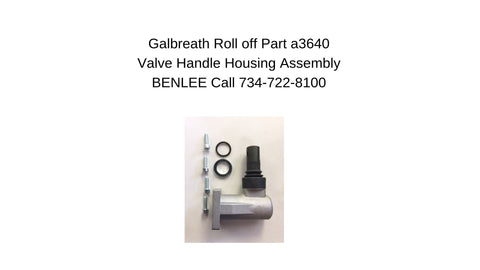 Galbreath A3640 - Roll Off Part Valve Handle Housing Assembly