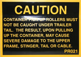 Caution Pick Up Roller - Roll Off Trailer Parts