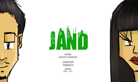 JAND - Chapter Twenty