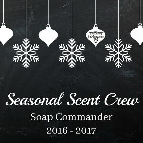 Soap Commander Seasonal Scent Crew 2016-2017 SSC