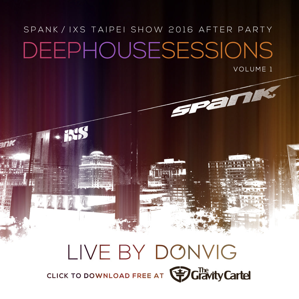 Spank / iXS Taipei Show 2016 After Party: Deep House Sessions Volume 1
