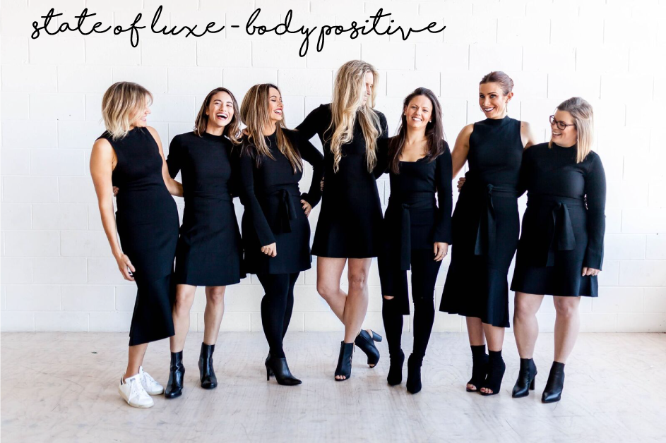 State of Luxe - Body Positive Campaign