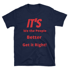 Get it Right Short-Sleeve Unisex T-Shirt