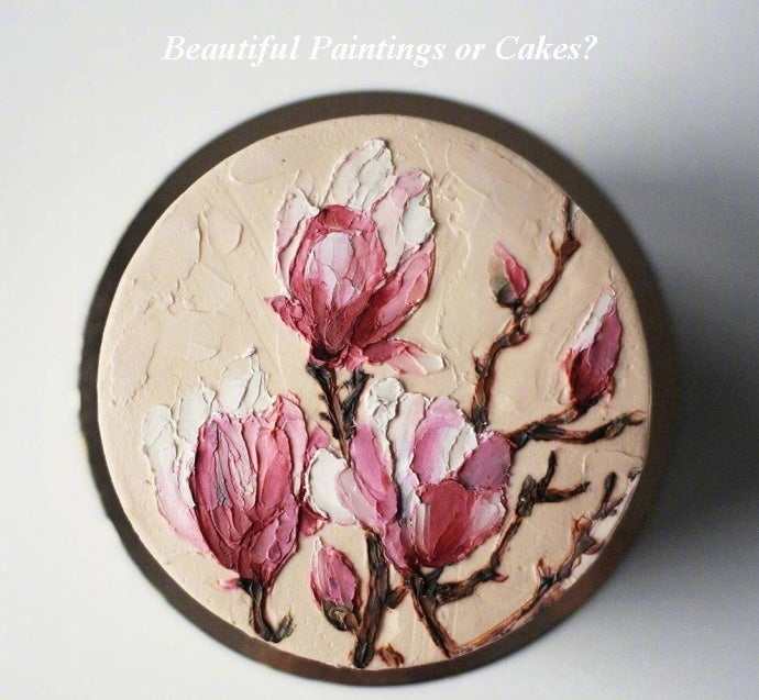 APPRECIATIONS: Beautiful Paintings or Cakes?