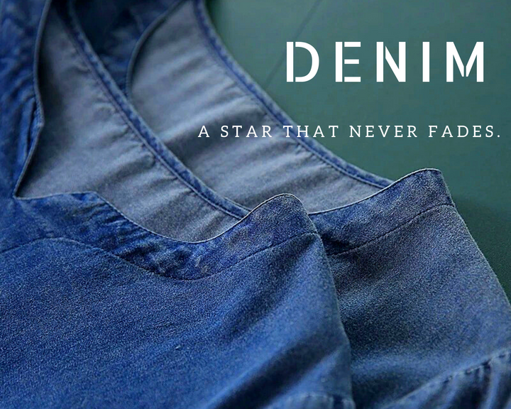 DENIM: The first choice in all-match clothing.