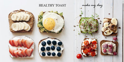 FOOD: 6 Kinds of Healthy Toast for Breakfast