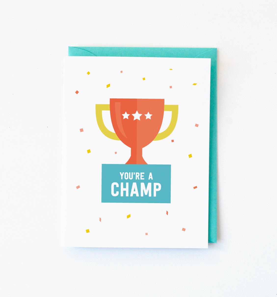 You're a Champ Greeting Card