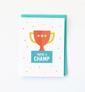 You're a Champ Card