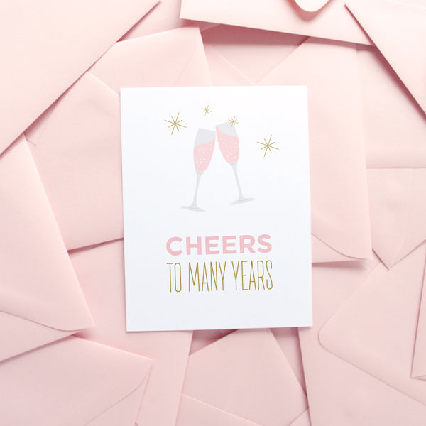 Cheers to Many Years greeting card
