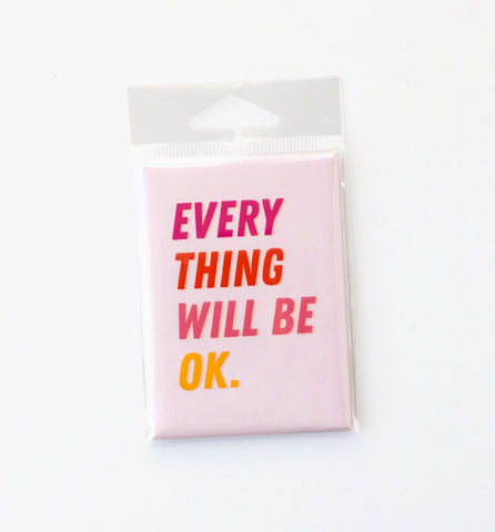 Everything OK magnet