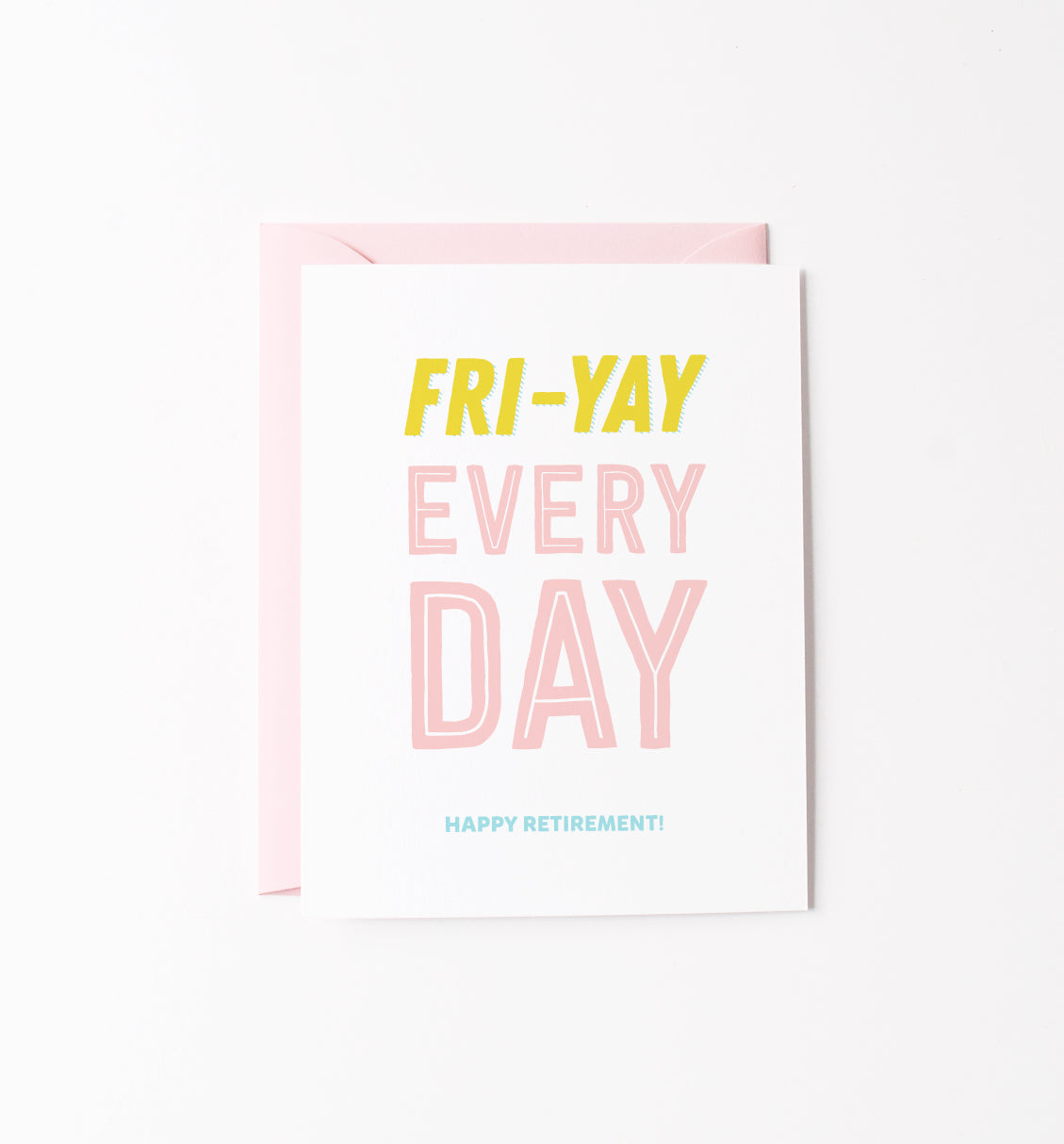 Fri-Yay card - NEW!