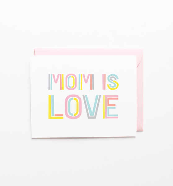 Mom is Love greeting card