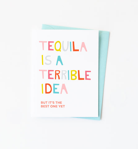 Tequila is Terrible card - NEW!