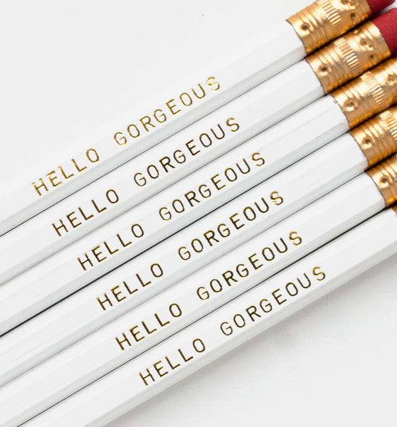 Hello Gorgeous pencils