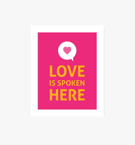 Love Spoken Here art print