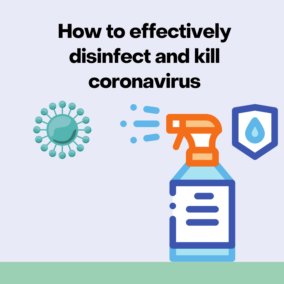 How to effectively disinfect and kill coronavirus