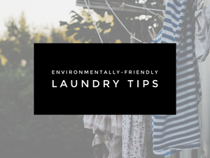Environmentally Friendly Laundry Tips